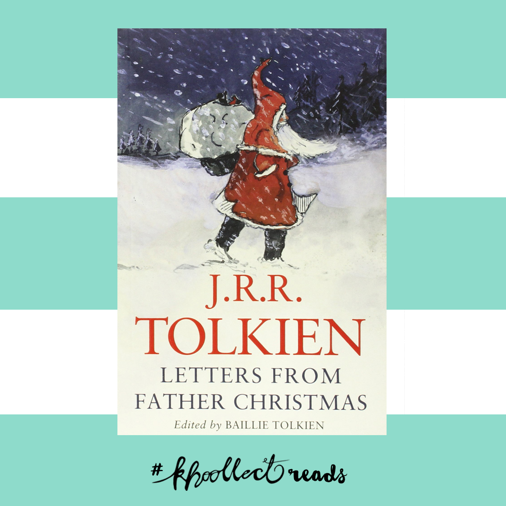 Letters from Father Christmas - Khoollect Reads