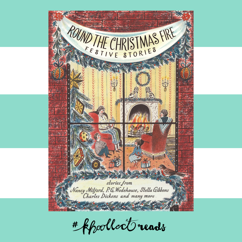 Round the Christmas Fire - Khoollect Reads