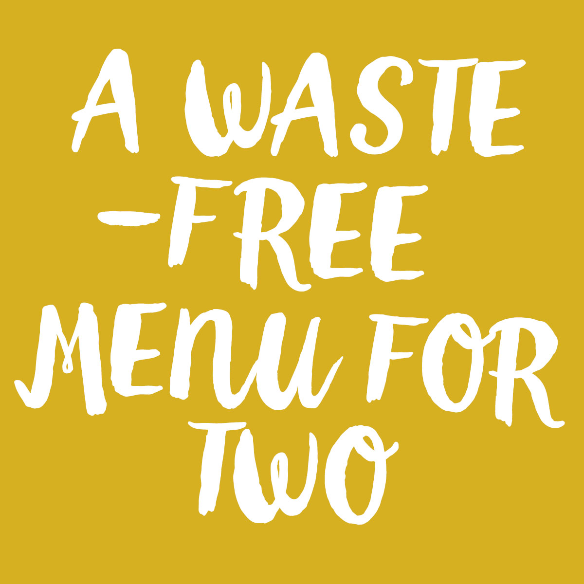 waste free for two
